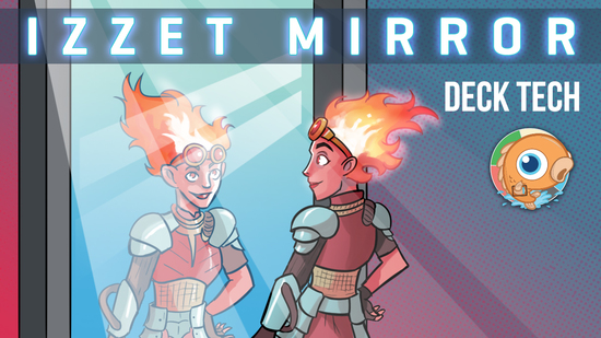 preview image for Instant Deck Tech: Izzet Mirror (Standard)