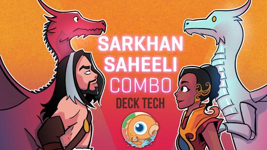 preview image for Instant Deck Tech: Sarkhan Saheeli Combo (Pioneer)