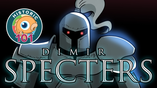 preview image for Historic 101: Dimir Specters (Historic, Magic Arena)