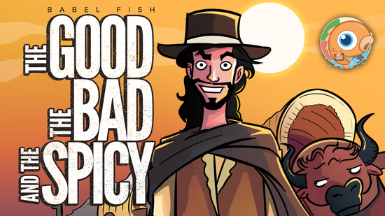 Image for Babel Fish: The Good, The Bad and the Spicy