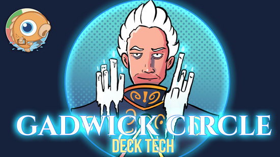 Image for Instant Deck Tech: Gadwick Circle (Standard)