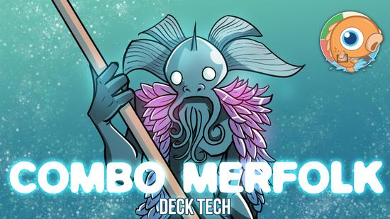 Image for Instant Deck Tech: Combo Merfolk (Modern)