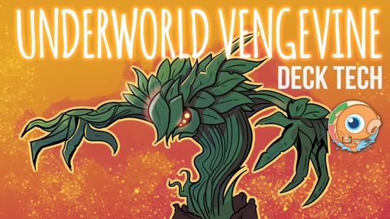 Image for Instant Deck Tech: Underworld Vengevine (Modern)