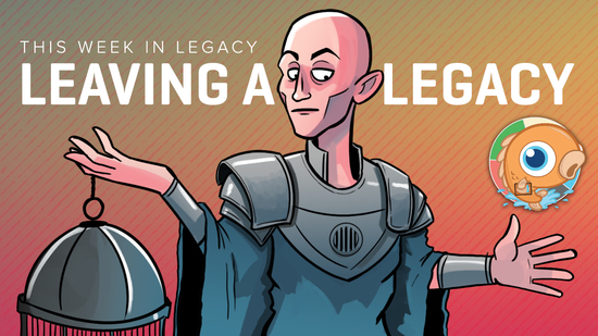 Image for This Week in Legacy: Leaving a Legacy