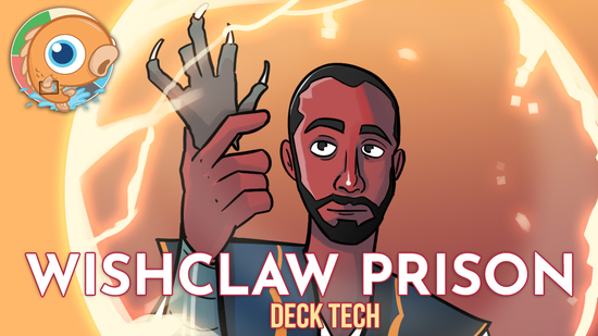 Image for Instant Deck Tech: Wishclaw Prison (Pioneer)