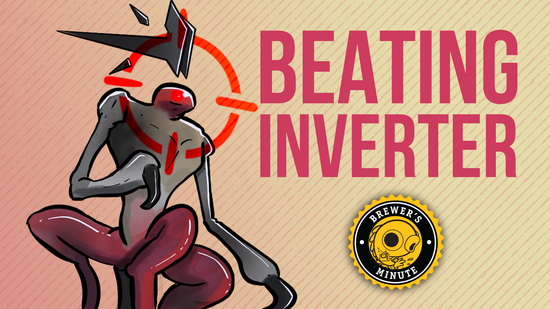 Image for Brewer's Minute: Beating Inverter