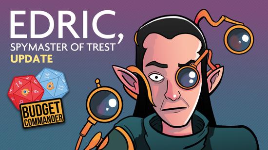 Image for Budget Commander: Edric, Spymaster of Trest   Aggro Tempo   $30, $300   Update