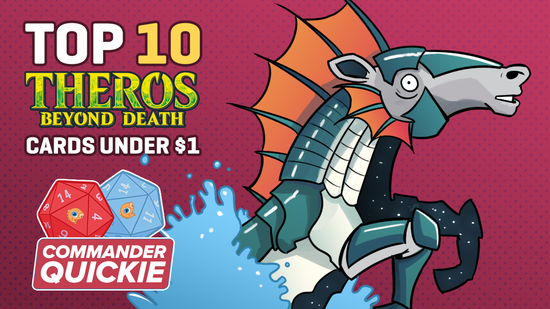 Image for Commander Quickie: Top 10 Theros Beyond Death Cards Under $1
