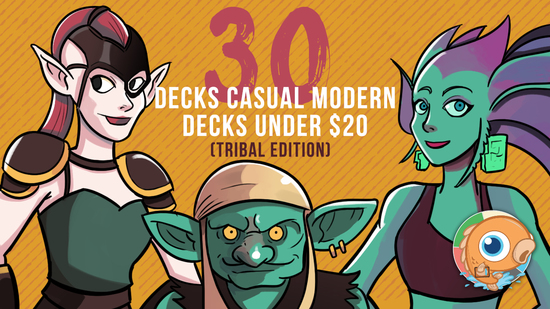 Image for Thirty Casual Modern Decks under $20 for Magic: the Gathering (Tribal Edition)