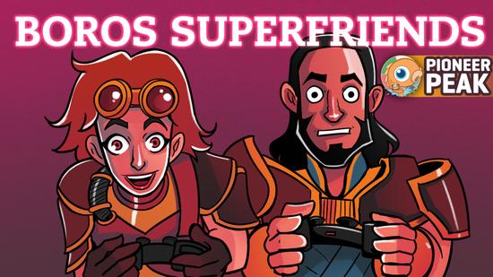 Image for Pioneer Peak: Boros Superfriends (Pioneer, Magic Online)