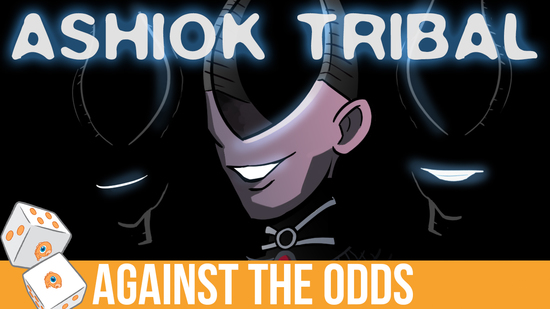 Image for Against the Odds: Ashiok Tribal (Pioneer, Magic Online)