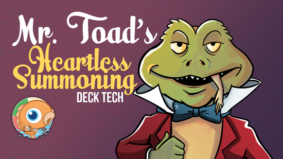 Image for Instant Deck Tech: Mr. Toad's Heartless Summoning (Modern)