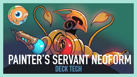 Image for Instant Deck Tech: Painter's Servant Neoform (Modern)