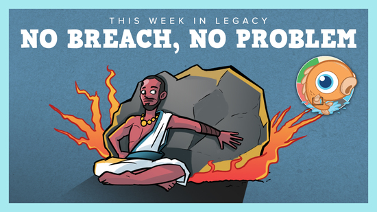 Image for This Week in Legacy: No Breach, No Problem!