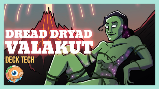 Image for Instant Deck Tech: Dread Dryad Valakut (Modern)