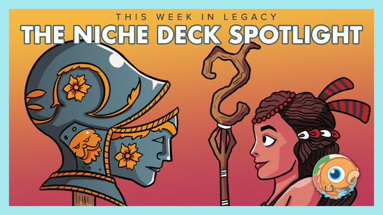 Image for This Week in Legacy: The Niche Deck Spotlight