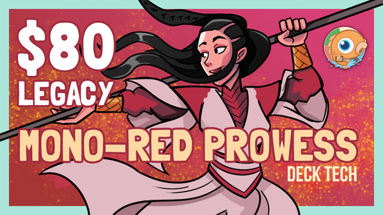 Image for Instant Deck Tech: $80 Legacy Mono-Red Prowess (Legacy)
