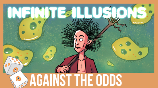 Image for Against the Odds: Infinite Illusions (Modern)