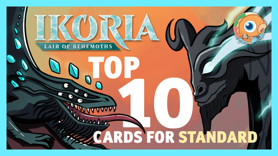 Image for Top 10 Ikoria Cards for Standard