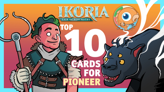 Image for Top 10 Ikoria Cards for Pioneer