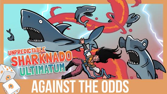 Image for Against the Odds: Five-Color Unpredictable Sharknado Ultimatums (Standard)