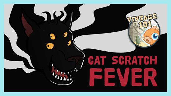 Image for Vintage 101: Cat Scratch Fever
