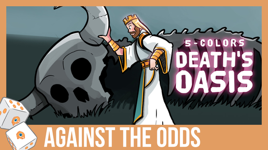Image for Against the Odds: Five-Color Death's Oasis