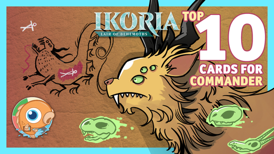 Image for Top 10 Ikoria Cards for Commander