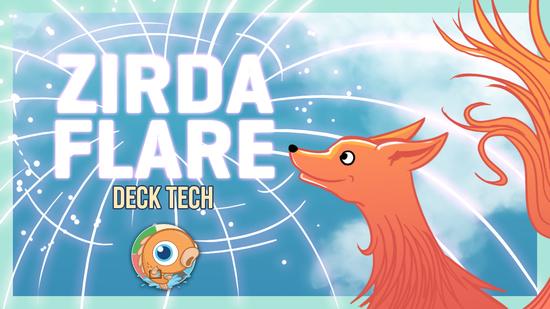 Image for Instant Deck Tech: Zirda Flare (Pioneer)
