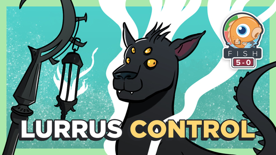 Image for Fish Five-0: Lurrus Control (Standard)