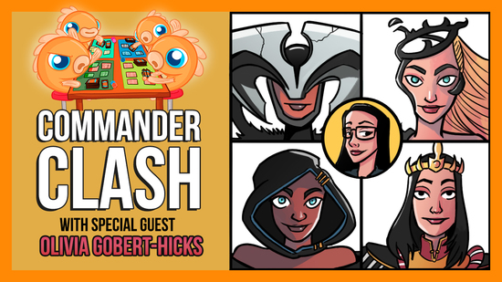 Image for Commander Clash S8 E4: Cosplay Week w/ Olivia Gobert-Hicks | Atraxa vs. Breya vs. Etrata vs. Marchesa