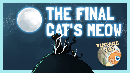 preview image for Vintage 101: The Final Cat's Meow