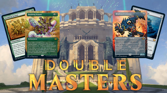 Image for Double Masters Spoilers — May 21, 2020 | Doubling Season and Blightsteel