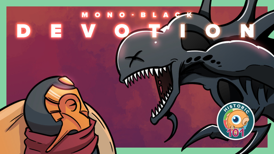 preview image for Historic 101: Mono Black Devotion