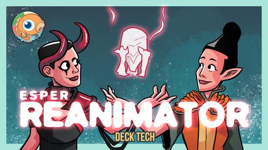 Image for Instant Deck Tech: Esper Reanimator (Historic)