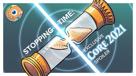 Image for Stopping Time: Exclusive Core Set 2021 Preview