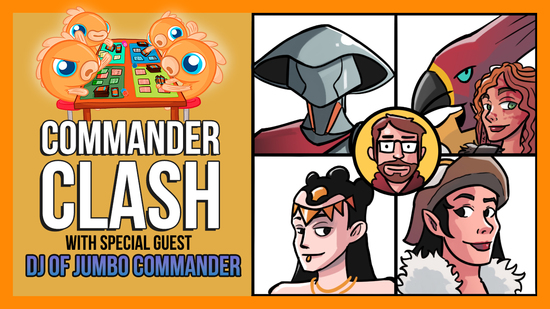 Image for Commander Clash S8 E7: Jumbo Commander w/ DJ | Golos vs. Ishai & Tana vs. Selvala vs. Tasigur