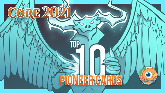 Image for Core Set 2021: Top 10 Pioneer Cards