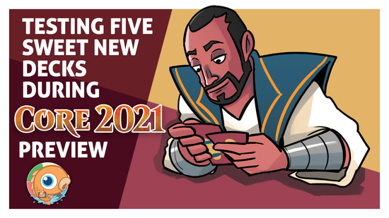 Image for Testing Five Sweet New Decks During Core Set 2021 Preview