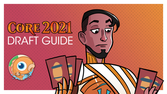 preview image for Core Set 2021 Draft Guide