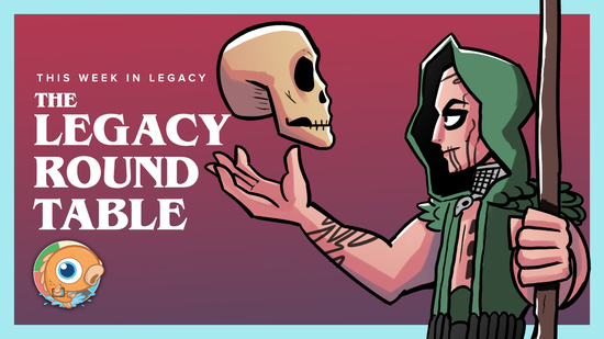 Image for This Week in Legacy: The Legacy Round Table