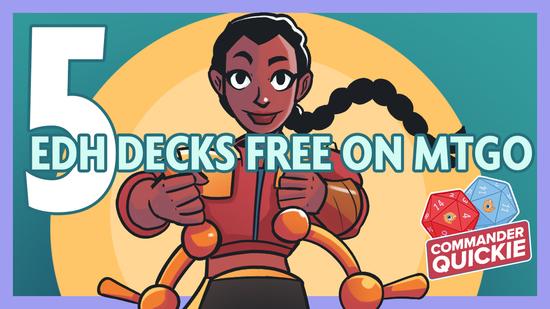 Image for 5 Free EDH Decks on MTGO | Commander Quickie
