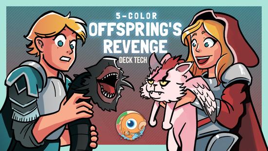 Image for Instant Deck Tech: Five-Color Offspring's Revenge (Standard)