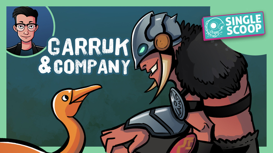Image for Single Scoop: Garruk & Company (Historic)