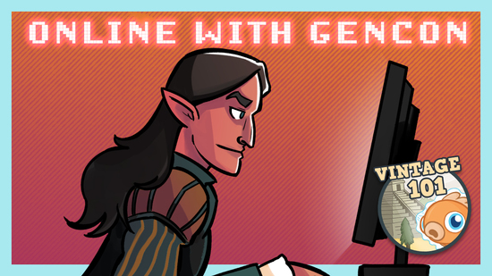 Image for Vintage 101: Online with GenCon