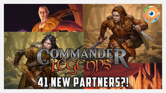 Image for 41 New Partners Coming In Commander Legends! Good or Bad?