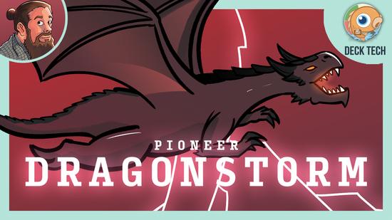 Image for Instant Deck Tech: Pioneer Dragonstorm (Pioneer)