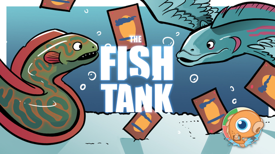 Image for The Fish Tank: Sweet and Spicy User Decks (August 23-29, 2020)