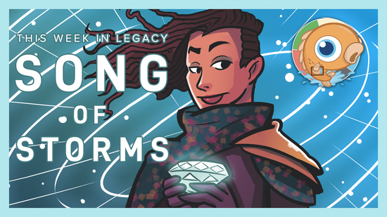 Image for This Week in Legacy: The Song of Storms