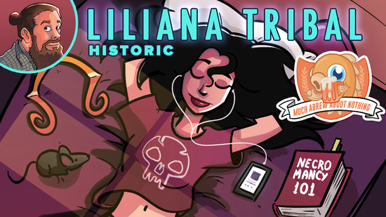 Image for Much Abrew: Liliana Tribal (Historic)